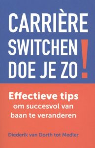 Carriere Switchen Doe Je Zo! - Loopbaanboeken Top 10